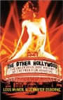 The Other Hollywood: The Uncensored Oral History of the Porn Film Industry by Legs McNeil and Jennifer Osborne