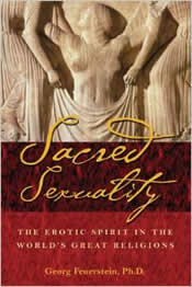 Sacred Sexuality: The Erotic Spirit in the World's Religions