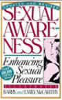 Sexual Awareness: Couple Sexuality for the Twenty-First Century by Barry and Emily McCarthy
